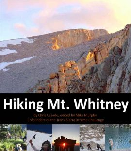 Hiking Mt. Whitney, a guide to the ultimate trans-Sierra trek